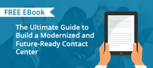CTA-_Ultimate_Guide_to_Build_a_Modernized_and_Future-Ready_Contact_Center