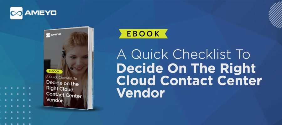 A-Quick-Checklist-To-Decide-on-the-Right-Cloud-Contact-Center-Vendor