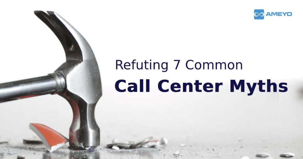 Busting-Call-Center-Myths