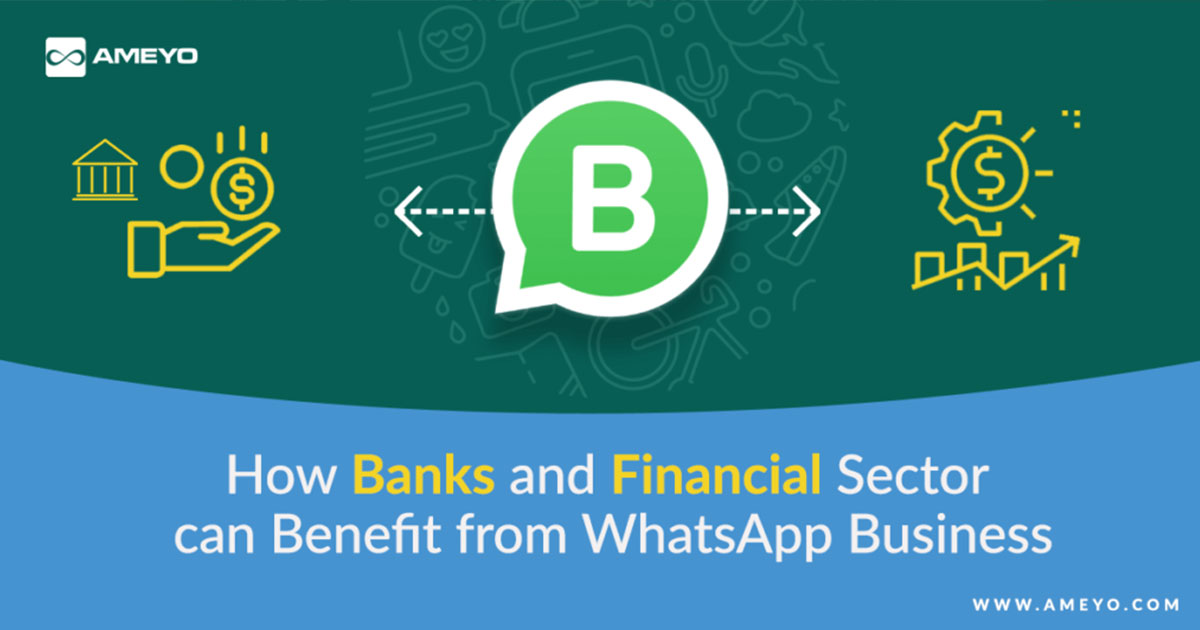 How Banks and Financial Sector can Benefit from WhatsApp Business