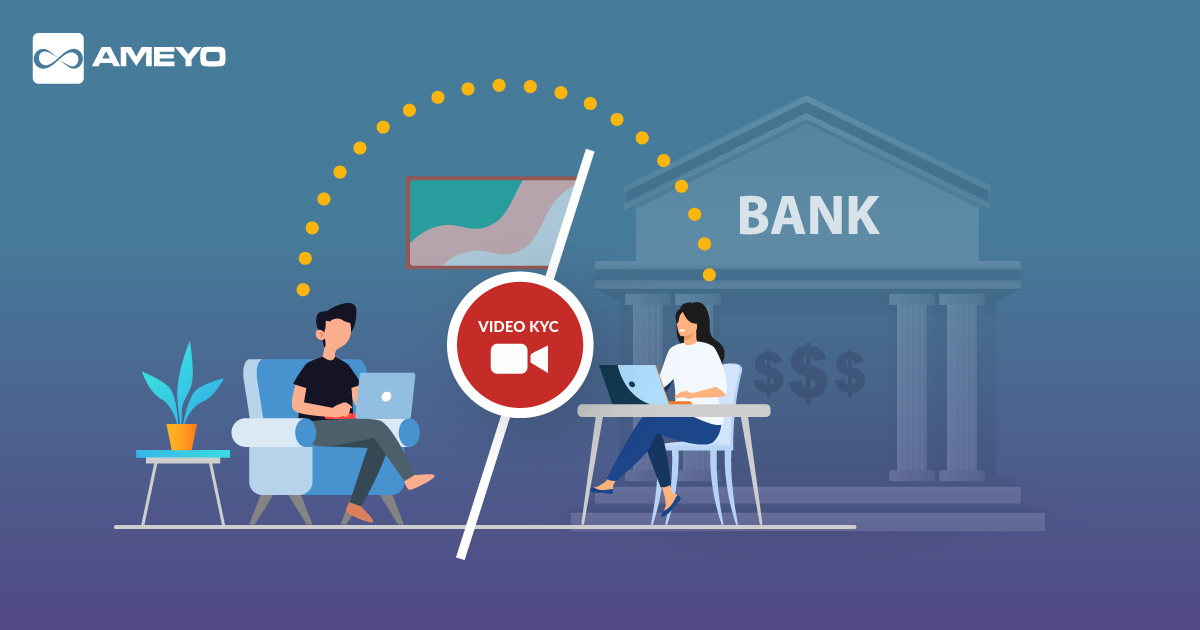 Video KYC for Banks: Step Towards the New Way of Customer Onboarding