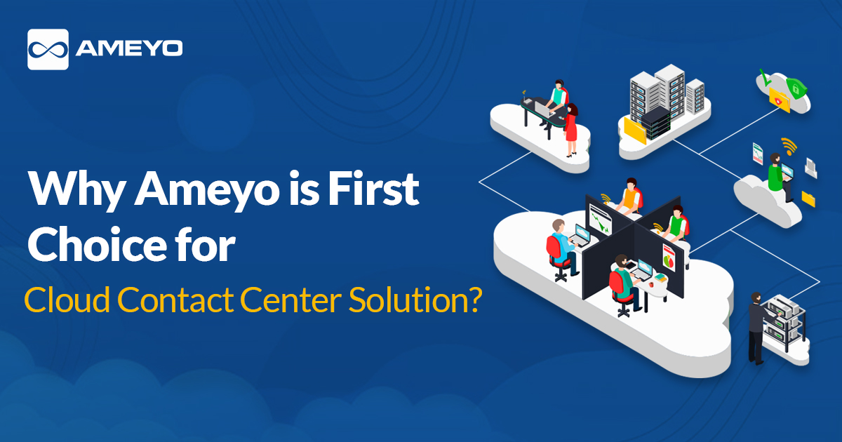 Why Ameyo For Cloud Contact Center