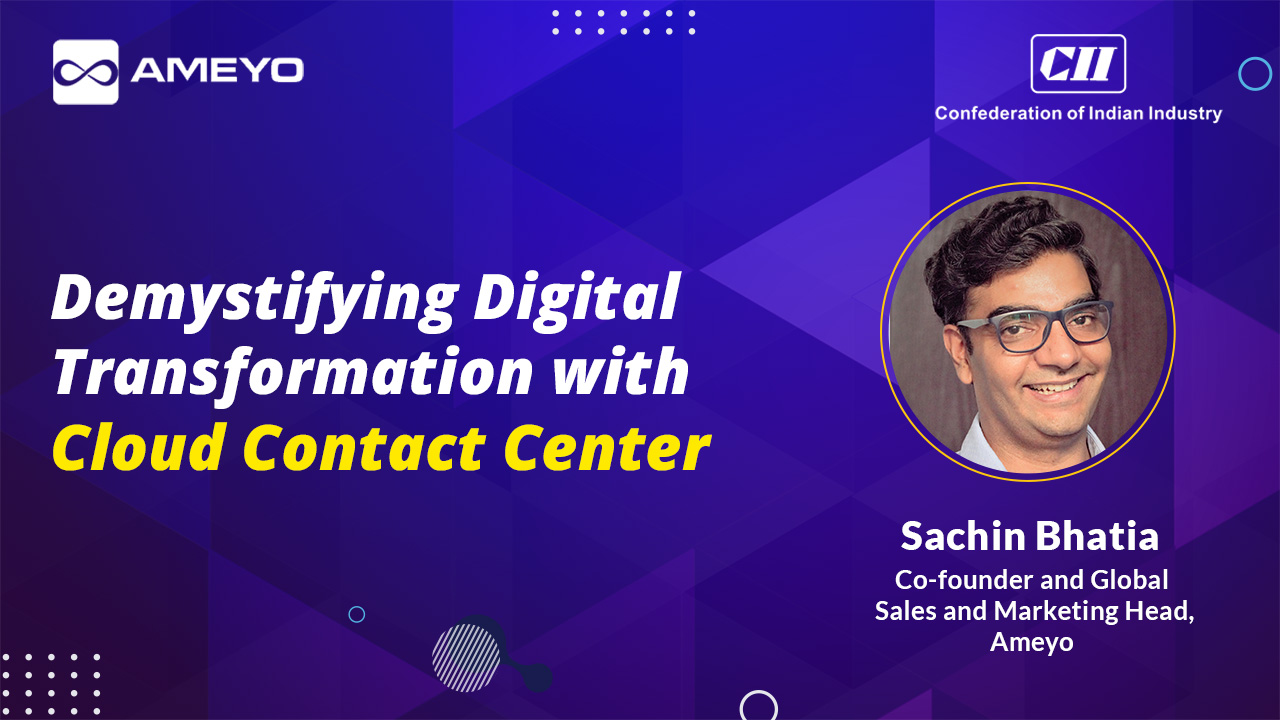 Demystifying Digital Transformation with Cloud Contact Center